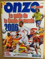 RARE FOOTBALL ONZE MONDIAL HORS SÉRIE n° 46 SPECIAL COUPE DU MONDE 2006