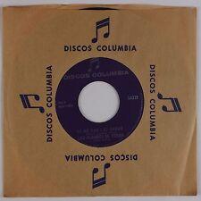 LOS ALLEGRES DE TERAN: Se Me Van Las Ganas DISCOS COLUMBIA Latin 45 NM
