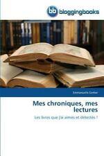 Mes Chroniques, Mes Lectures by Gerber Emmanuelle (2013, Paperback)