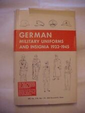 HB Book GERMAN MILITARY UNIFORMS AND INSIGNIA, 1933-1945; WORLD WAR II HISTORY