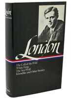 Jack London JACK LONDON :   Novels and Stories : Call of the Wild / White Fang /