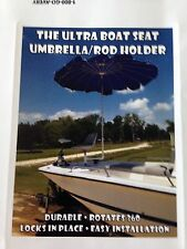 The Ultra Boat Seat Umbrella / Rod Holder water boating shade crabbing pontoon