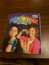 Wonderloom Bracelets and Things Project Book used kids rubberbands