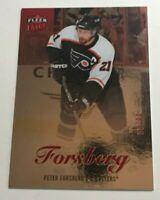 Peter Forsberg /99 made Fleer Ultra Red Medallion Insert Parallel Hockey Card 4