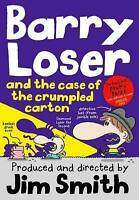 Barry Loser and the Case of the Crumpled Carton (The Barry Loser Series), Smith,