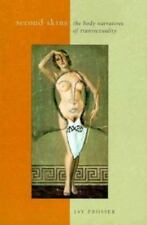 Second Skins: The Body Narratives of Transsexuality (Paperback or Softback)