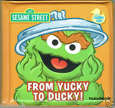 Sesame Street & Characters FROM YUCKY TO DUCKY! Fun Child Bath Time Bubble Book