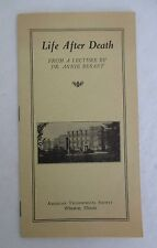 LIFE AFTER DEATH from Dr Annie Besant Lecture, American Theosophical Society