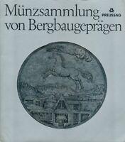 Die Bergbautaler und Münzen der Sammlung PREUSSAG, 1975, RARITÄT