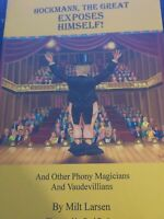 Milt Larsen Hockmann The Great Exposes Himself Other Phony Magicians Book