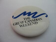 The Great Canadian Weekend Pin