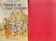 L'Auberge de l'Ange-Gardien // Comtesse de SEGUR // Illustrations de JOBBE DUVAL