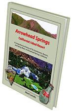 Arrowhead Springs - California's Ideal Resort (book)