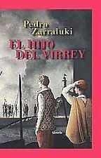 El hijo del Virrey / The Viceroy  Son (Las Tres Edades) (Spanish-ExLibrary