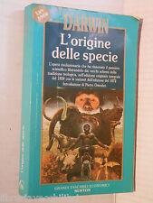 L ORIGINE DELLA SPECIE PER SELEZIONE NATURALE Charles Darwin Pietro Omodeo 1989