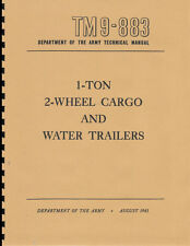 "TM9 883 ~ 1 Ton, Cargo Trailer Manual ~ ""Ben Hur"" WWII ~ Reprnt"