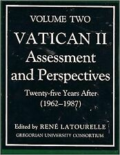 Vatican II,Twenty-Five Years After: 1962-1987 (Assessment and Perspectives, Volu
