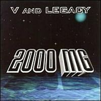 V and Legacy 2000 mg (feat. members of Limp Bizkit, Cypress Hill..) [CD]