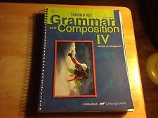 Abeka Grammar and Composition IV Third Ed. Teacher Key spiral English 76236009