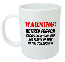Warning Retired Person Mug, Retirement gifts for men women him her gift ideas