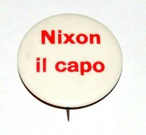 '68 RICHARD NIXON IL CAPO THE BOSS ITALIAN campaign pin pinback button political