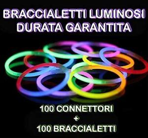🥳 100 BRACCIALETTI LUMINOSI KIT FLUORESCENTI STARLIGHT DISCO FLUO EFFETTO DJ 🎉