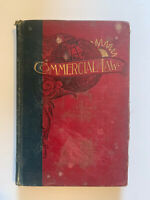 """Commercial Law"" (1894, Antique Hardcover Textbook) Ellis Publishing Co."