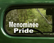 2 MENOMINEE PRIDE STICKERs Native American Decal Window Car Laptop Bumper Truck