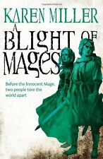 A Blight of Mages (Kingmaker, Kingbreaker),Karen Miller