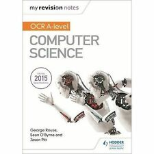 My Revision Notes OCR A level Computer Science by Sean O'Byrne, George Rouse, Jason Pitt (Paperback, 2016)