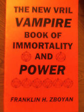 THE NEW VRIL VAMPIRE BOOK OF IMMORTALITY AND POWER book bloodless vampirism