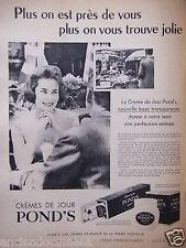 PUBLICITÉ 1958 CRÈME DE JOUR POND'S BASE TRANSPARENTE - ADVERTISING