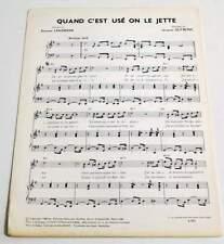 Partition vintage sheet music JACQUES DUTRONC : Quand c'est Usé * 60's