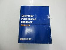 1997 Caterpillar Performance Handbook Manual Edition 28 WORN FADED FACTORY OEM