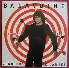 DANIEL BALAVOINE   LP ORIG   FR + MAXI  VENDEURS DE LARMES
