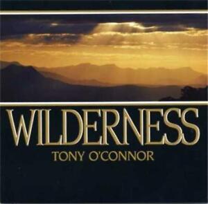 TONY O'CONNOR - Wilderness CD