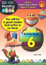ABC Reading Eggs - Activity Book 6 by Katy Pike