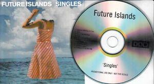 FUTURE ISLANDS Singles 2014 UK 10-trk promo test CD 4AD