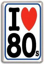 I love the 80's Fridge Magnet Retro