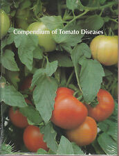 Compendium of Tomato Diseases by American Phytopathological Society - NEW