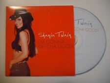 SHANIA TWAIN : I'M GONNA GETCHA GOOD [ CD SINGLE ]