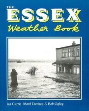 The Ess** Weather Book (County Weather),Ian Currie, Mark Davison, Bob Ogley