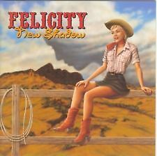 FELICITY NEW SHADOW *** CD NEW SEALED***