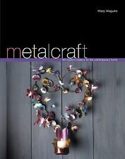 """Craft Book, """"Metalcraft: 20 Modern Projects for the Contemporary Home"""" How-To"""