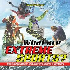 What are Extreme Sports? Sports Book Age 8-10  . Professor.#