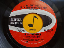 B J THOMAS ~I Can't Help It If I'm Still In Love With You~ 45's record~ POP VG++