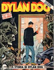 DYLAN DOG=N°100 9/1999 TUTTO A COLORI SECONDA RISTAMPA=LA STORIA DI DYLAN DOG