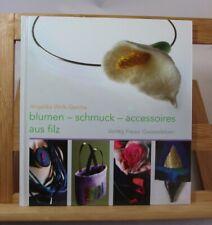 Blumen - Schmuck - Accessoires aus Filz - 2004