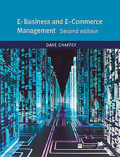 E-business and E-commerce Management By Dave Chaffey. 9780273683780