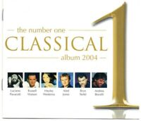 The Number One Classical Album 2004 (CD, 2004)